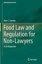 Food law and regulation for non-lawyers : a US perspective