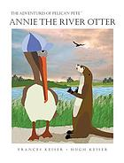 Annie the river otter