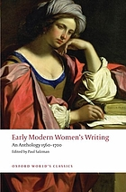 Early modern women's writing : an anthology, 1560-1700