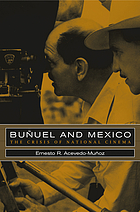 Buñuel and Mexico : the crisis of national cinema