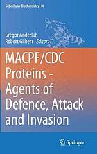MACPF/CDC proteins : agents of defence, attack and invasion