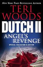 Dutch II : Angel's revenge