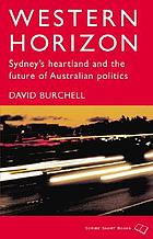 Western horizon : Sydney's heartland and the future of Australian politics
