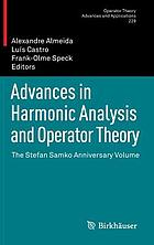 Advances in harmonic analysis and operator theory : the Stefan Samko anniversary volume