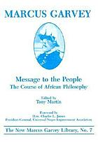 Message to the people : the course of African philosophy