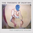 The triumph of painting : the complete volume.