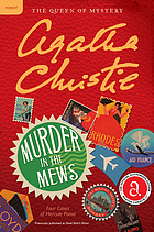 Murder in the mews : four cases of Hercule Poirot