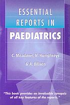 Essential reports in paediatrics