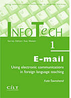 E-mail : using electronic communications in foreign language teaching