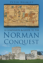 A companion & guide to the Norman Conquest