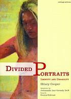 Divided portraits : identity and disability