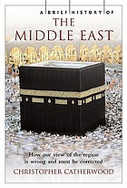 A brief history of the Middle East : [from Abraham to Arafat]