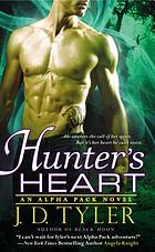 Hunter's heart : an Alpha Pack novel