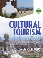 Cultural tourism : global and local perspectives