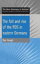 The fall and rise of the PDS in eastern Germany