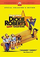 Dickie Roberts : former child star