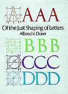 Of the just shaping of letters : from the applied geometry of Albrecht Dürer book III