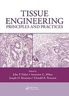 Tissue engineering : principles and practices