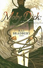 Moby Dick : a screenplay