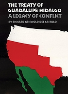 The Treaty of Guadalupe Hidalgo : a legacy of conflict