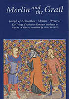 Merlin and the Grail : Joseph of Arimathea, Merlin, Perceval : the trilogy of prose romances attributed to Robert de Boron