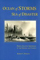 Ocean of storms, sea of disaster : North Atlantic shipwrecks of the strange and curious