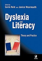 Dyslexia and literacy : theory and practice
