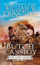 Butch Cassidy : the lost years
