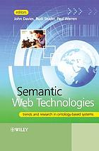 Semantic web technologies : trends and research in ontology-based systems