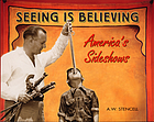 Seeing is believing : America's sideshows