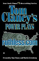 Tom Clancy's power plays. Ruthless.com