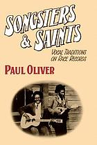 Songsters and saints : vocal traditions on race records