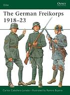 The German Freikorps, 1918-23