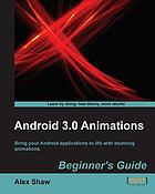 Android 3.0 animations : beginner's guide