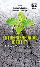 Entrepreneurial identity : the process of becoming an entrepreneur