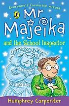 Mr Majeika and the school inspector.
