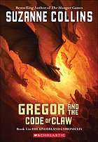 Gregor and the Code of Claw. Bk. 5