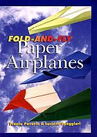 Fold-and-fly paper airplanes