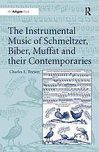 The fantastical style : instrumental music in the Habsburg lands during the later seventeenth century