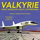 Valkyrie : North American's Mach 3 superbomber