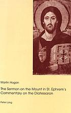The Sermon on the mount in St. Ephrem's Commentary on the Diatessaron