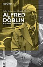 Alfred Döblin : paradigms of modernism