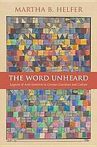 The word unheard : legacies of anti-Semitism in German literature and culture