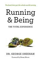Running & being : the total experience
