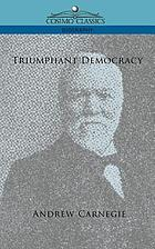 Triumphant democracy; or, Fifty years' march of the republic,