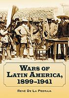 Wars of Latin America, 1899-1941