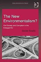 The new environmentalism? : civil society and corruption in the enlarged EU