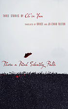 There a petal silently falls : three stories