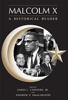 Malcolm X : a historical reader