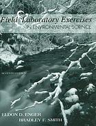 Field & laboratory exercises in environmental science